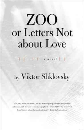 Zoo or Letters Not About Love (Russian Literature (Dalkey Archive))