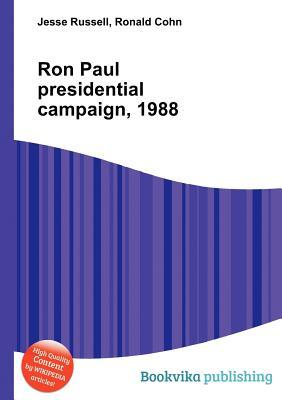 Ron Paul Presidential Campaign, 1988