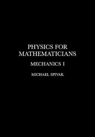 Physics for Mathematicians, Mechanics I