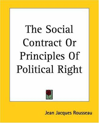 The Social Contract or Principles of Political Right